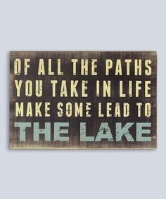 Take a look at this 'The Lake' Wall Sign today!