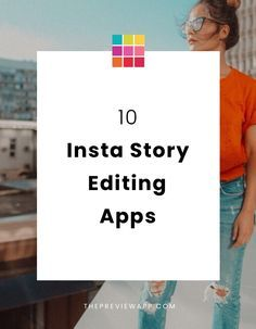 Top 10 BEST Apps to Edit Insta Stories | photo | Insta story
