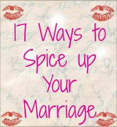 15 Ways to Spice Up Your Marriage (without 50 Shades of Grey ...