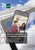 Cacheiro González, M.L. y otros: Recursos tecnológicos en contextos educativos. Madrid: UNED, 2015. ISBN 9788436269727. Signatura: 371.3 REC