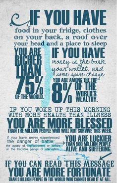 Remember this. Remember how lucky you are.