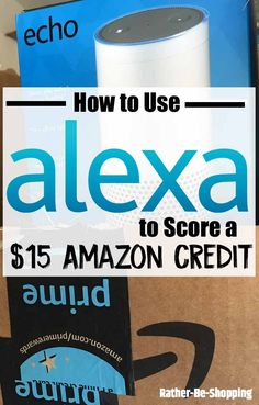 How to Use Alexa and Score $15 in Free Amazon Credits