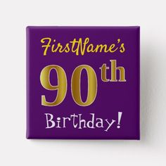 Blue Faux Gold Birthday With Custom Name Pinback Button - faux gifts style sample design cyo 60th Birthday Party Invitations, 65th Birthday, Birthday Gifts, Birthday Diy, Blue Birthday Parties, Purple Birthday, Custom Buttons, Gift Ideas, Party Ideas