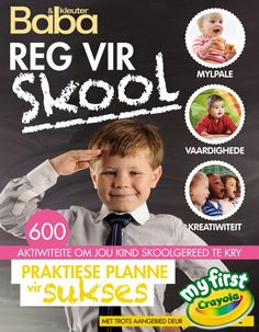 Get your digital subscription/issue of Reg vir Skool-May 2014 Magazine on Magzter and enjoy reading the Magazine on iPad, iPhone, Android devices and the web. Get Baby, School Readiness, Raising Kids, Our Kids, Breastfeeding, Activities For Kids, Parenting, Classroom, Education