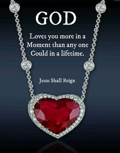 God love you more...