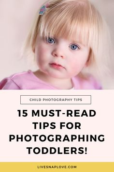 15 Tips for Photographing Toddlers Toddler Photography Tips, Portrait Photography Tips, Indoor Photography, Photography Tips For Beginners, Photography Tutorials, Children Photography, Family Photography, Photography Ideas, Venice Photography