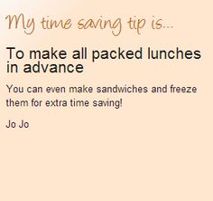 To make packed lunches in advance time saving tip