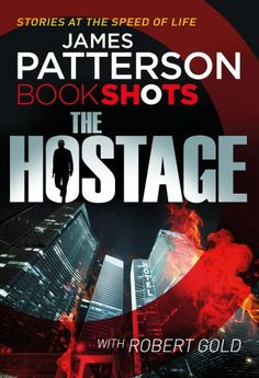 The Hostage: BookShots (Hotel Series) by James Patterson https://www.amazon.com/dp/1786530090/ref=cm_sw_r_pi_dp_x_JhxHybBZPMN8K