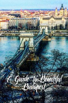 A guide of what to do in beautiful Budapest