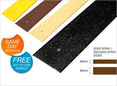 1. Step / Decking Strips available in black, yellow, buff and brown.