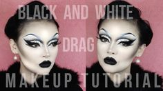 BLACK AND WHITE - FILM NOIR - Inspired Drag Makeup Tutorial!