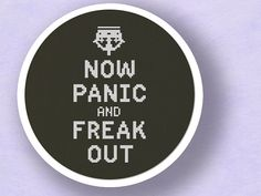 Now Panic and Freak Out Text Cross Stitch PDF by andwabisabi, $5.00