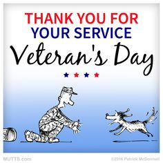 Today we thank and celebrate the men, women, and animals in the Armed Forces.