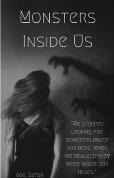 I'm Jade, I'm 17 years old and I have monsters inside me. They attack when no one's there. They scream when I am silent. And they are the closest thing I have to friends.  I am Jade Myers. And this is my story.