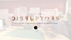 The Design Disruptors Documentary, A Huge Step For the #Design Community http://abduzeedo.com/design-disruptors-documentary-huge-step-design-community?utm_content=buffer30672&utm_medium=social&utm_source=pinterest.com&utm_campaign=buffer #documentary