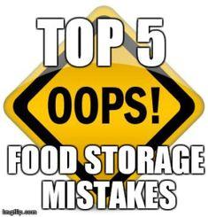 Top 5 Food Storage Mistakes That Could Destroy Your Preps  #food storage, #prepper, #survival
