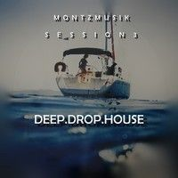 Deep Drop House Session 3 by MontZmusiK on SoundCloud