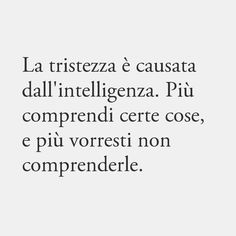 Bff Quotes, Wise Quotes, Mood Quotes, Inspirational Quotes, Love Time Death, My Emotions, Feelings, Positive Phrases, Italian Quotes