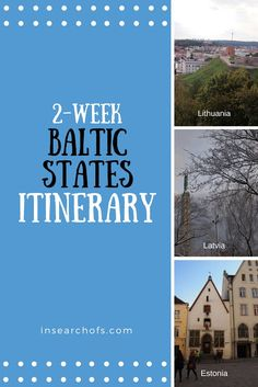 In Search Of: 2 Week Baltic States Road Trip Itinerary