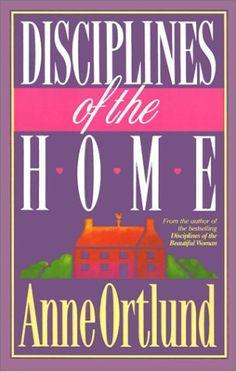 Disciplines of the Home by Anne Ortlund, http://www.amazon.com/dp/0849935180/ref=cm_sw_r_pi_dp_xmFisb0833QQG