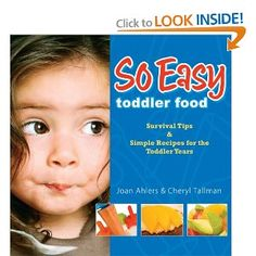 So Easy Toddler Food!