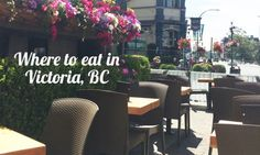 Where to Eat in Victoria, BC-- a great detour from Vancouver for a couple of days :)