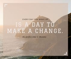 Make a Change this Monday #MondayInspiration, #smallbusiness