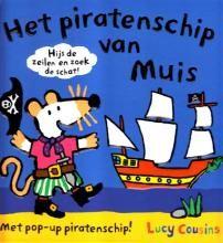 Het piratenschip van Muis - Lucy Cousins