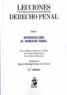 Lecciones y materiales para el estudio del derecho penal / Ignacio Berdugo Gómez de la Torre ... [et al.]