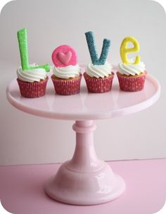love on a pedestal...how-to for vanilla cupcakes... vanilla buttercream frosting...glittery letters