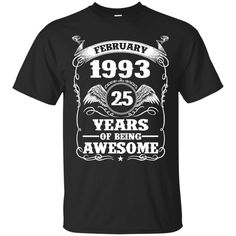 born-in-February-... http://99promocode.com/products/born-in-february-1993-25-years-of-being-awesome?utm_campaign=social_autopilot&utm_source=pin&utm_medium=pin #Mens #womens #fashion