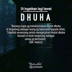 Dhuha Pray Quotes, Words Quotes, Life Quotes, Reminder Quotes, Self Reminder, Religion Quotes, Love In Islam, Islamic Quotes Wallpaper, Learn Islam