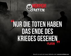 Nur die Toten haben das Ende des  Krieges gesehen  -Platon