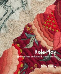 "Blurb book ""Role-Play Embroideries and Mixed Media Works"" by Max Colby #inspiration #selfpublishing"