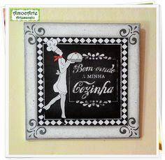 """Quadro decorativo """"Bem-vindo a minha cozinha"""" madeira http://amocarte.blogspot.com.br/"""