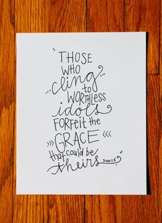 Jonah 28 Those Who Cling Forfeit the Grace by LydiasPenandPaper