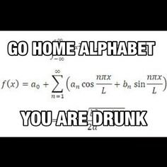 Pretty much what ALL math looks like to me.
