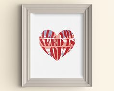 All You Need Is Love British art print Union Jack Flag Typography Art Print Housewarming Gift Music Lover Lyric Art Beatles Anglophile by CarnivalePress on Etsy https://www.etsy.com/listing/165786935/all-you-need-is-love-british-art-print