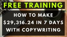 "How to Write Sales Copy That Converts into SALES Every Time [FREE ""$29,316.24 in 7 Days"" Copywriting Case-Study]"