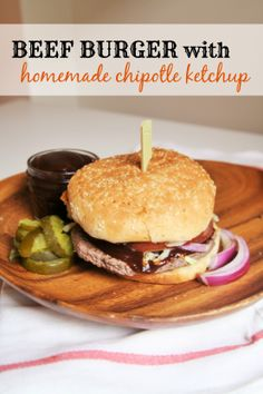 Beef Burger with Homemade Chipotle Ketchup #BurgerNation #ad.