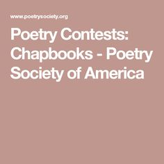 Poetry Contests: Chapbooks - Poetry Society of America