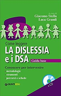Amazon.it: Come leggere la dislessia e i DSA. Con CD Audio - G. Stella, L. Grandi - Libri