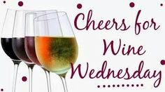 Cheers for wine Wednesday! And everything between the rest 6 days of the week!!!!!