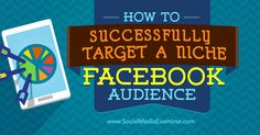 Do you want to reach new audiences on Facebook? Discover how to find and reach niche audiences on Facebook.