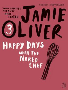Jamie Oliver - happy days with naked chef