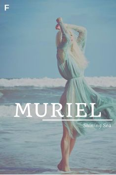 Muriel meaning Shining Sea Irish names M baby girl names M baby names female names whimsical baby names baby girl names traditional names names that start with M strong baby names unique baby names feminine names literary names nature names water names Trendy Baby Girl Names, Strong Baby Names, Unisex Baby Names, Cute Baby Names, Boy Names, Greek Names For Girls, Irish Girl Names, Irish Girls, Female Character Names