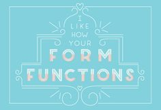 """I Like How Your Form Functions"" by @lindseyreveche #DesignGeek #ValentinesThatDontSuck"