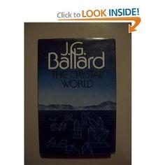 JG Ballard - Crystal World