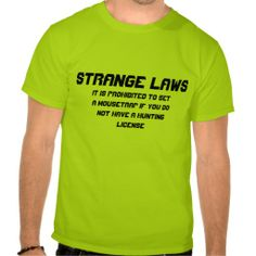 Shop Strange laws T-Shirt created by ZNClothing. Weird Laws, Fitness Models, How To Become, Unisex, Casual, Mens Tops, T Shirt, How To Wear, Supreme T Shirt