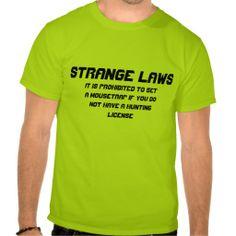 Strange laws t shirt